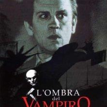 La locandina di L'ombra del vampiro