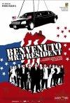 La locandina di Benvenuto Mr. President