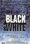 La locandina di Black & White