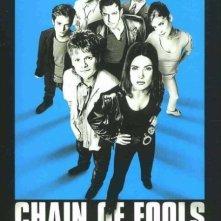 La locandina di Chain of Fools