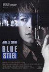 La locandina di Blue Steel - Bersaglio mortale