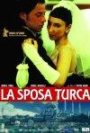 La locandina di La sposa turca