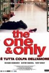 La locandina di The one and only