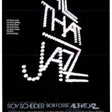 La locandina di All That Jazz - Lo spettacolo continua