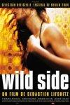 La locandina di Wild Side