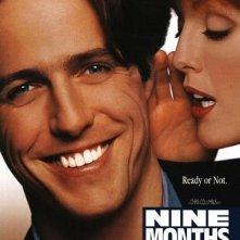 La locandina di Nine Months - Imprevisti d'amore