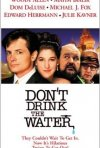 La locandina di Don't Drink the Water
