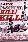 La locandina di Faster, Pussycat! Kill! Kill!