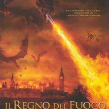 La locandina di Il regno del fuoco