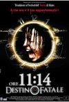 La locandina di Ore 11:14 Destino fatale