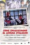 La locandina di Come inguaiammo il cinema italiano - La vera storia di Franco e Ciccio