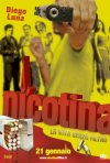 La locandina di Nicotina - La vita senza filtro