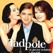 La locandina di Tadpole - Un giovane seduttore a New York