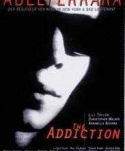 La locandina di The Addiction