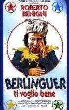 La locandina di Berlinguer ti voglio bene
