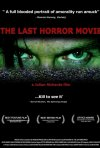 La locandina di The Last Horror Movie