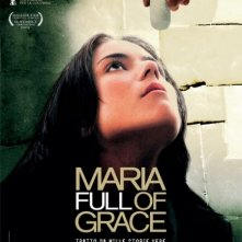 La locandina di Maria Full of Grace