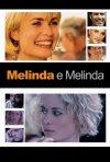 La locandina di Melinda e Melinda