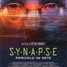 La locandina di S.Y.N.A.P.S.E. - Pericolo in rete