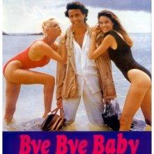La locandina di Bye Bye Baby