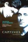 La locandina di Captives - prigionieri