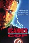 La locandina di Scanner Cop