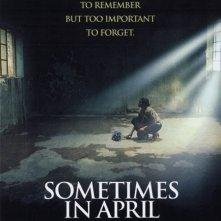 La locandina di Sometimes in April