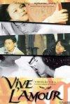 La locandina di Vive l'amour