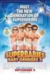La locandina di SuperBabies: Baby Geniuses 2