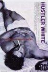 La locandina di Hustler White