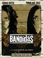 La locandina di Bandidas