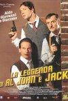 La locandina di La leggenda di Al, John e Jack