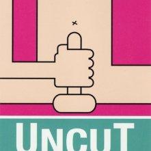 La locandina di Uncut - Member Only