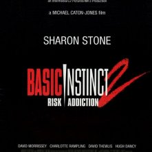 La locandina di Basic Instinct 2: Risk Addiction