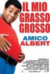 Il manifesto italiano de Il mio grasso grosso amico Albert