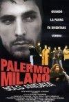 La locandina di Palermo Milano solo andata