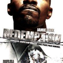 La locandina di Redemption: The Stan Tookie Williams Story