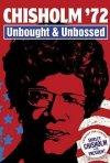 La locandina di Chisholm '72 - Unbought & Unbossed