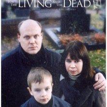 La locandina di For the Living and the Dead