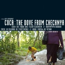 La locandina di Coca - The Dove From Chechnya