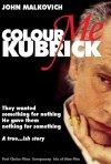 La locandina di Colour Me Kubrick