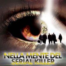 La locandina italiana di Nella mente del serial killer