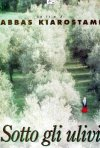 La locandina di Sotto gli ulivi