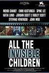 La locandina di All the Invisible Children