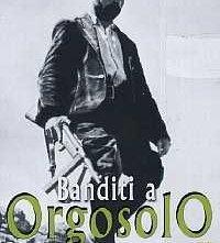 La locandina di Banditi a Orgosolo
