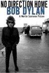 La locandina di No Direction Home: Bob Dylan