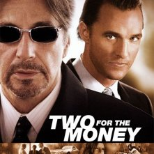 La locandina di Two for the Money