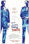 La locandina di Kiss Kiss, Bang Bang