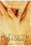 La locandina di Melissa P.