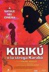 La locandina di Kirikù e la strega Karabà